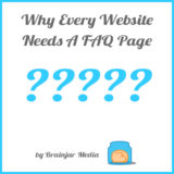 Why Every Website Needs A FAQ Page