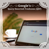 How Can I Take Advantage Of Google's 'Query Deserved Freshness' (QDF)?