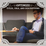 How to Optimize Titles, URLs, and Descriptions To Boost SEO